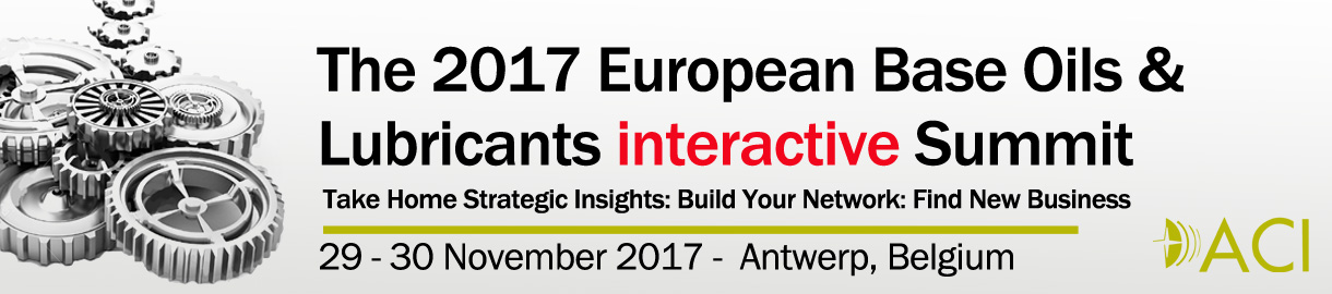 The 2017 European Base Oils & Lubricants interactive Summit